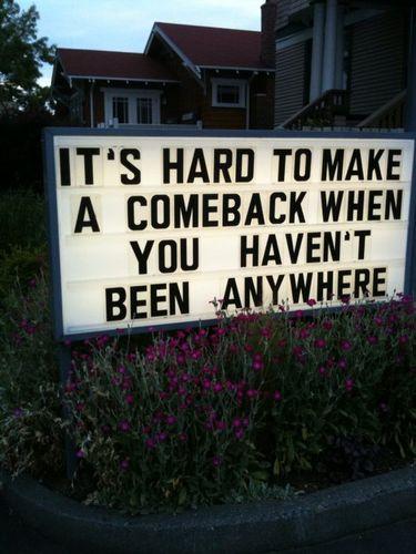 Comeback Sign