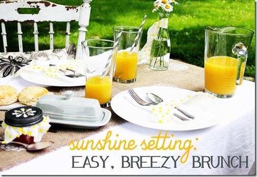 Easy breezy brunch