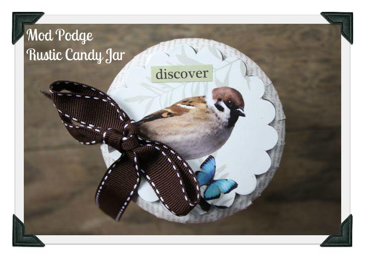 Mod Podge Rustic Candy Jar