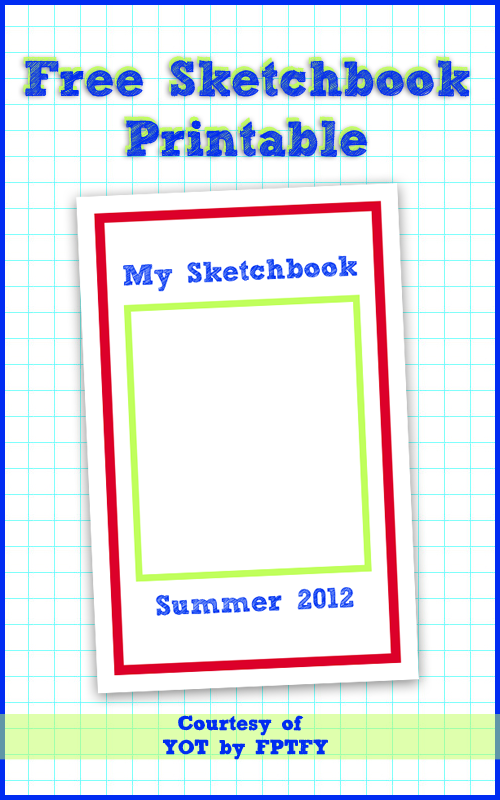 Free Printable Sketchbook YOT by FPTFY web ex