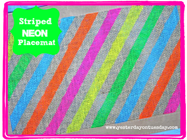 Striped Neon Placemat - Yesterday on Tuesday