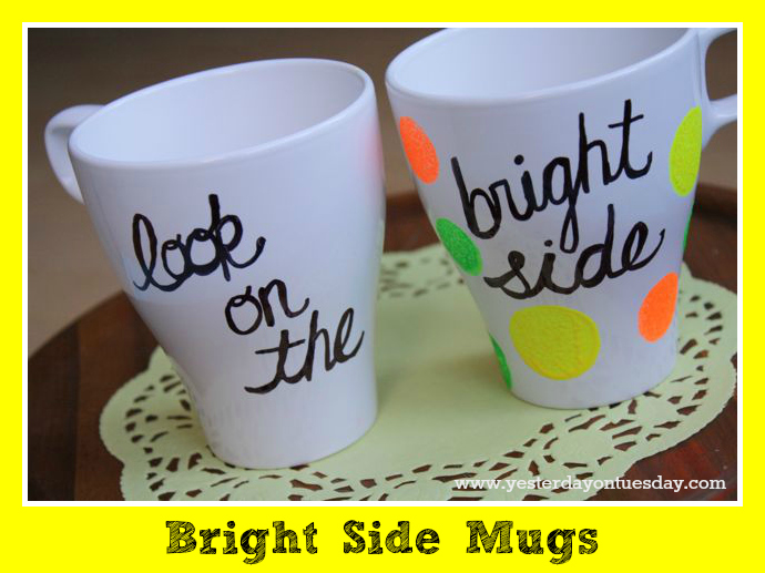 Bright Side Mugs - Yesterday on Tuesday