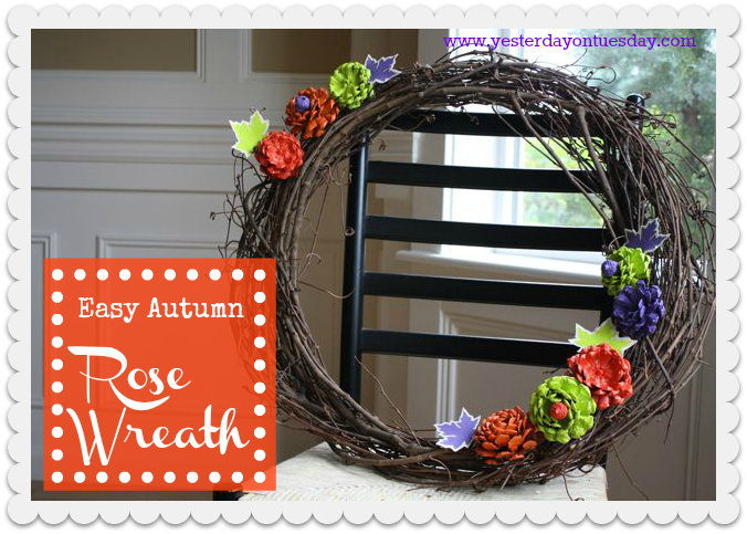 Easy Autumn Rose Wreath - Yesterday on Tuesday #marthastewarthalloween
