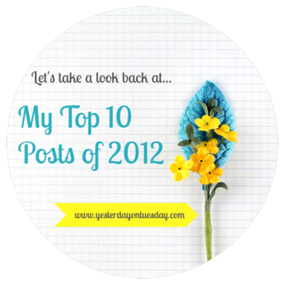 My Top 10 Posts of 2012 - Yesterday on Tuesday