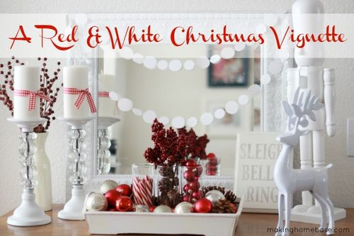 A-Red-and-White-Christmas-Vignette-makinghomebase.com_