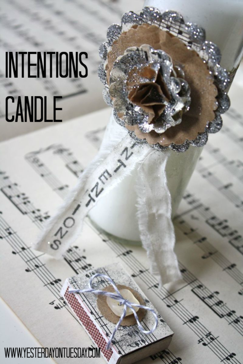 Intentions Candle - Yesterday on Tuesday #newyearscraft #newyear #candle