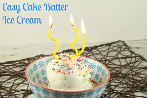 Cake Batter Ice Cream - The Motherload