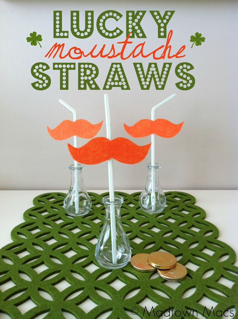 Lucky Moustache Straws - Madtown Macs #stpatricksday #stpatricksdaycrafts #greencrafts