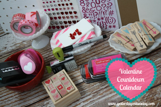 Valentine Coundown Calendar - YoT #valentinesday #valentine #valentinecalendar #yesterdayontuesday