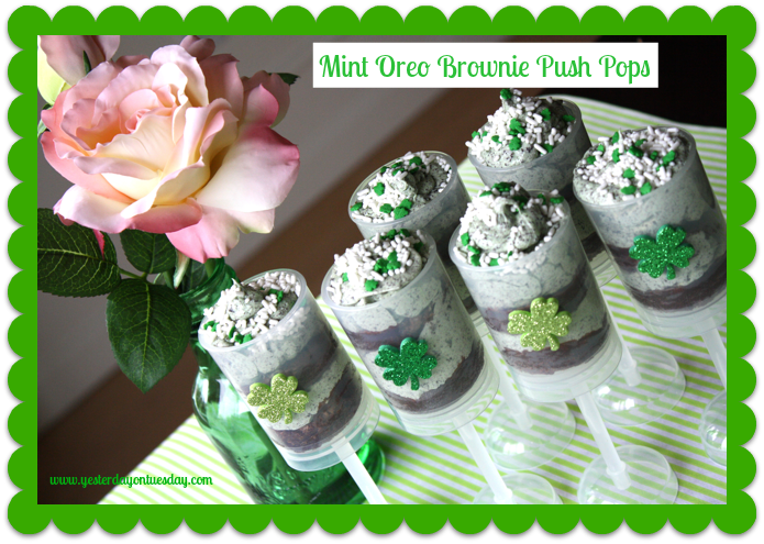 Mint Oreo Brownie Push Pops - #pushpops #mintbrownies #stpatricksdaytreats #yesterdayontuesday
