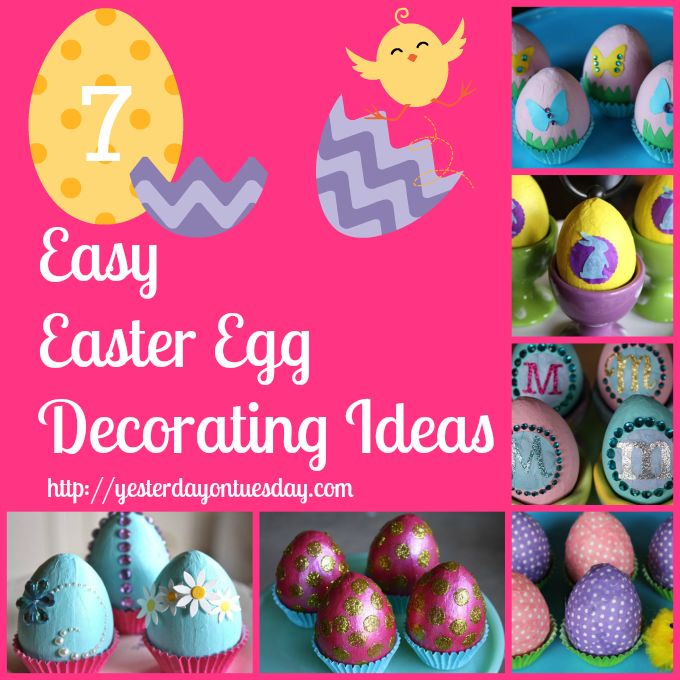 7 Easy Easter Egg Decorating Ideas  Yesterday On Tuesday