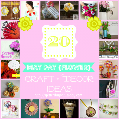20 May Day {Flower} Craft and Decor Ideas