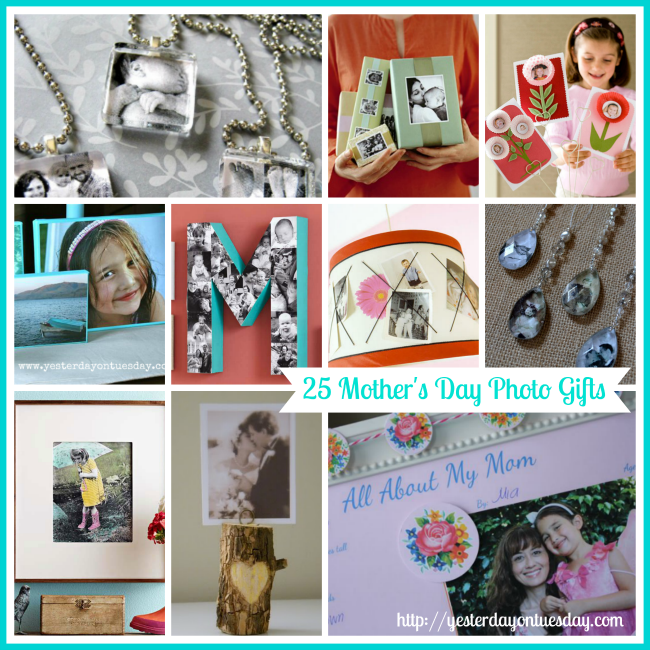 25 Meaningful Mother's Day Photo Gifts | Yesterday On Tuesday