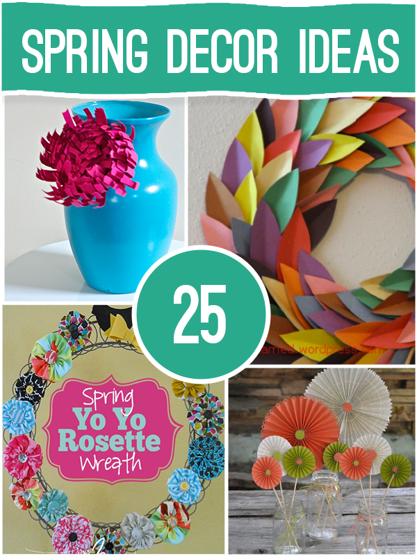 25 Spring Decor Ideas  sc 1 st  Yesterday On Tuesday & 25 Spring Decor Ideas | Yesterday On Tuesday
