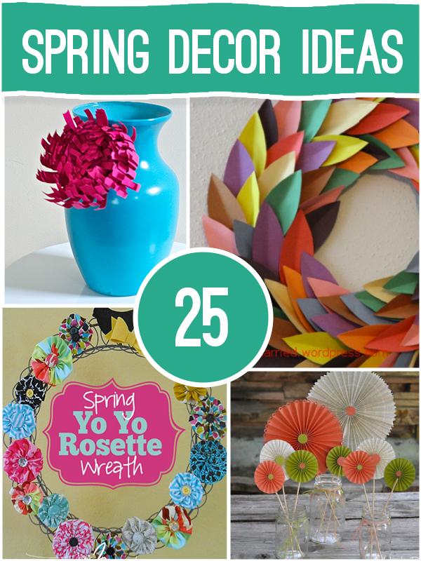 25 Spring Decor Ideas