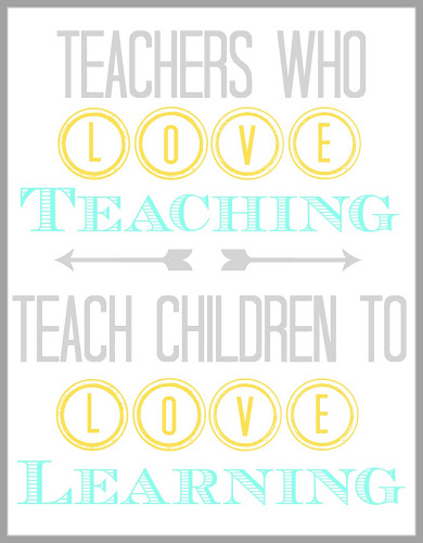 Teachers Who Love Teaching Quote