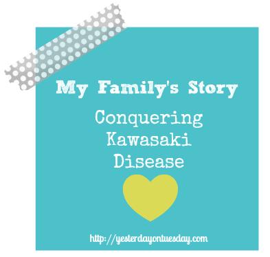 My Family's Story: Conquering Kawasaki Disease