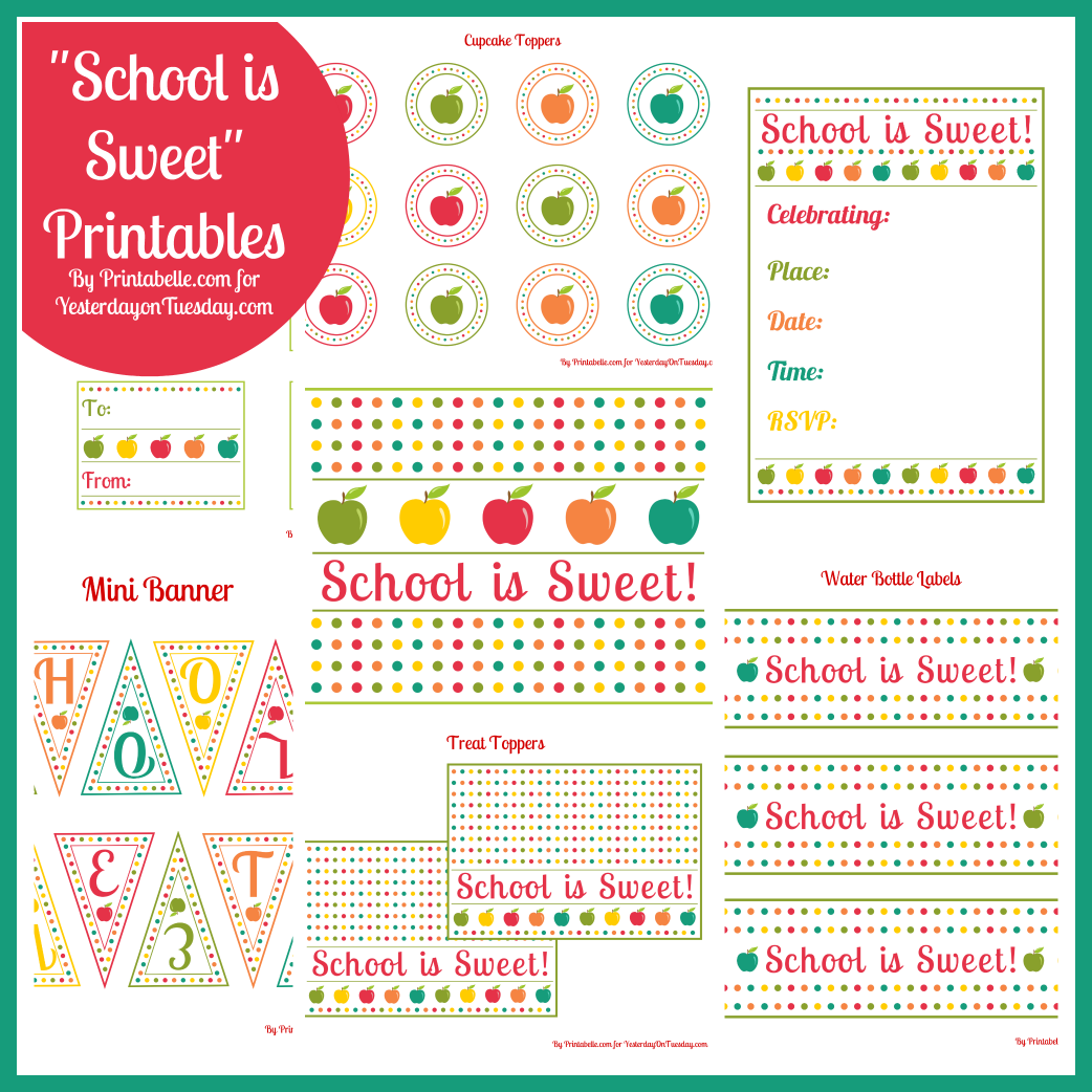 Free Printables School is Sweet | Yesterday On Tuesday