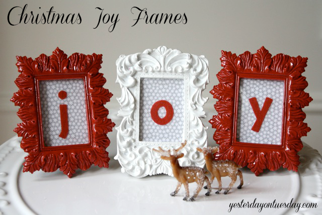 Craft Lightning: Christmas Joy Frames | Yesterday On Tuesday