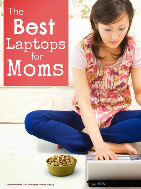 Best Budget Laptops for Moms