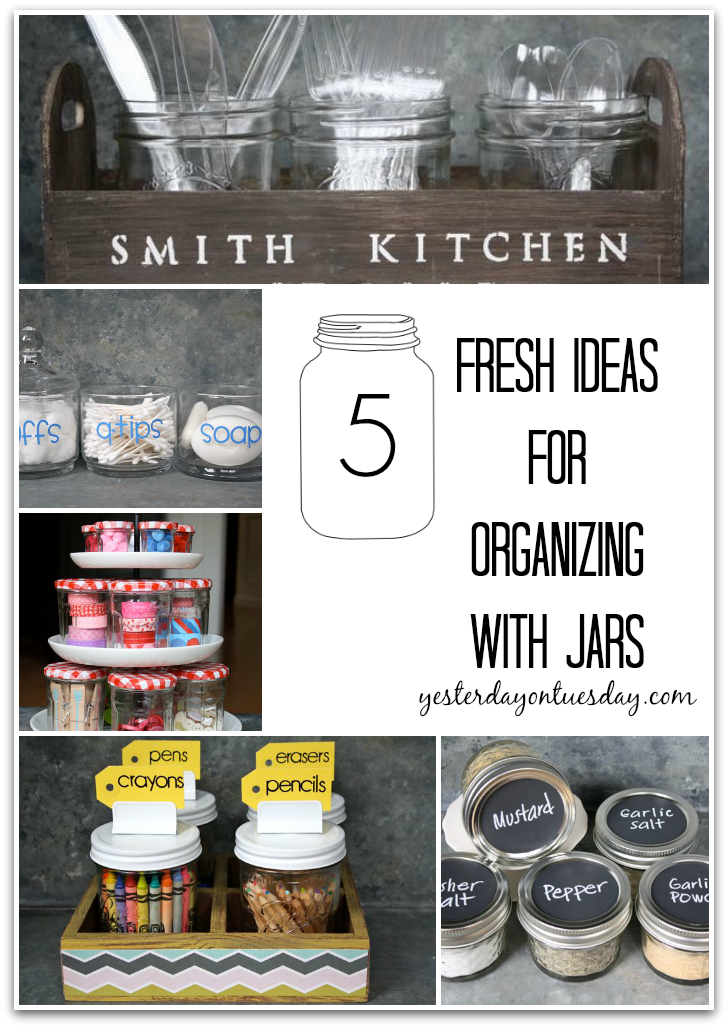 5 Fresh Ideas for Organizing with Jars