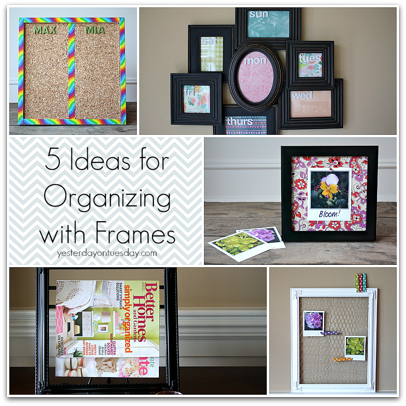 5 Ideas for Organizing with Frames