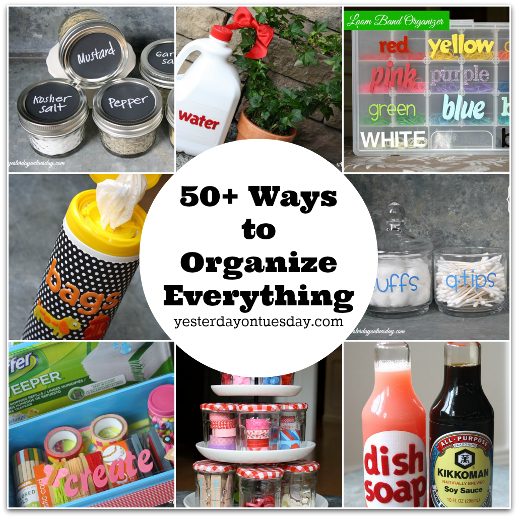 50+ Ways to Organize Everything