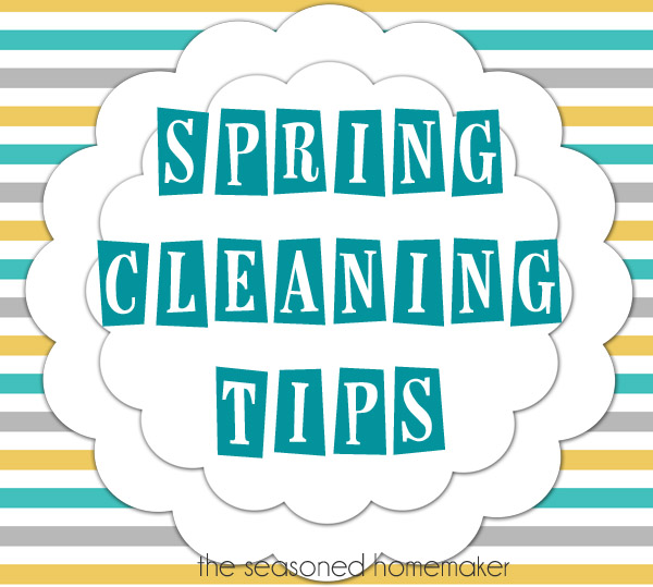 spring-cleaning-tips-seasoned-homemaker