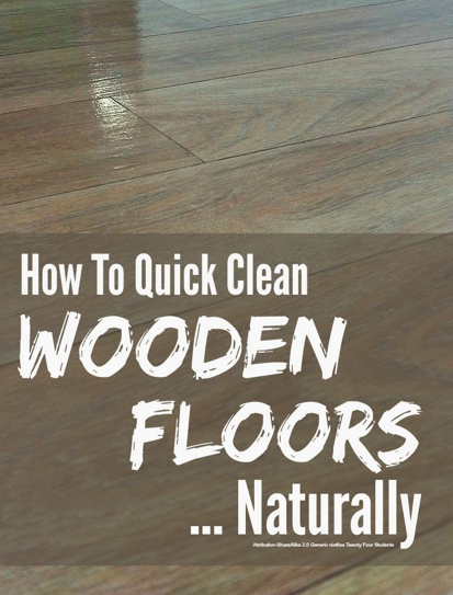 How to Clean Wooden Floors Naturally