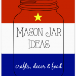 More than fifty Patriotic Mason Jar Ideas, perfect for 4th of July and Memorial Day