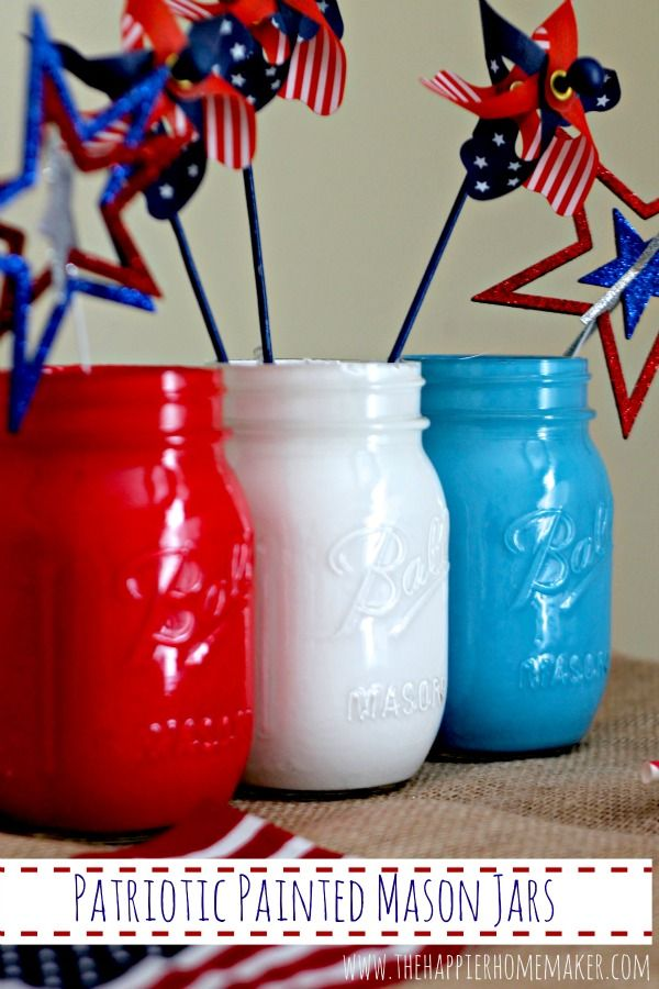Patriotic Painted Mason Jars from The Happier Homemaker
