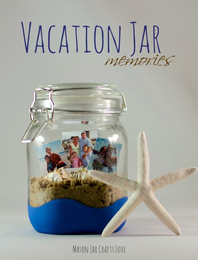 Vacation Jar Memories by Mason Jar Crafts Love