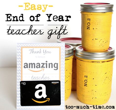 End of the Year Teacher Gift by Too Much Time