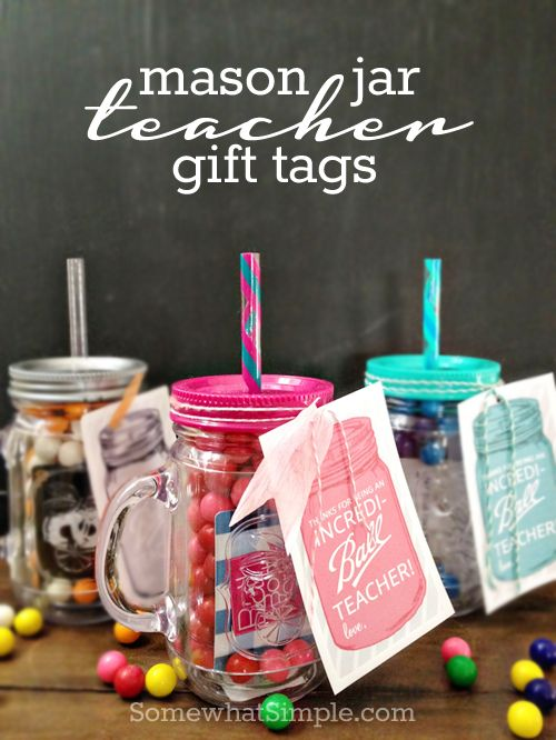 Mason Jar Teacher Gift Tags from Somewhat Simple