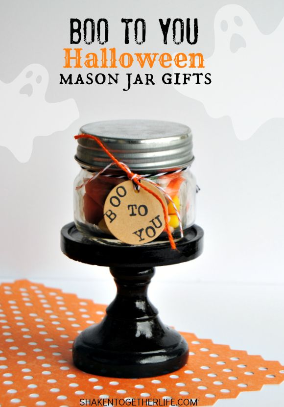 Boo to You Mason Jar Gifts
