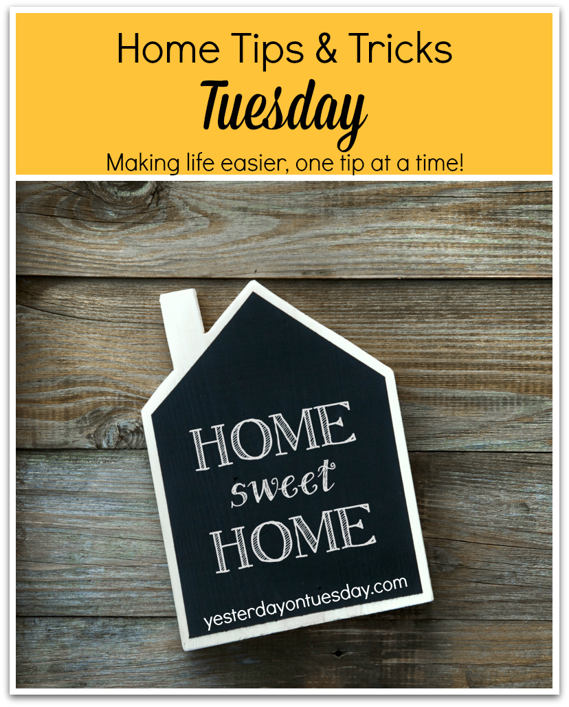 Housekeeping Tips every TUESDAY on http://yesterdayontuesday.com