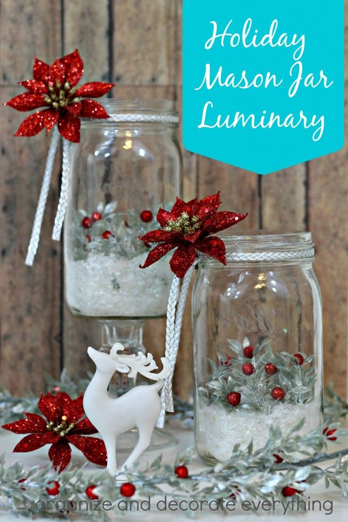 Holiday Mason Jar Luminary by Organize and Decorate Everything