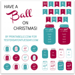 Set of Mason Jar Christmas Printables with party invites, gift tags, labels and a banner from Yesterday on Tuesday