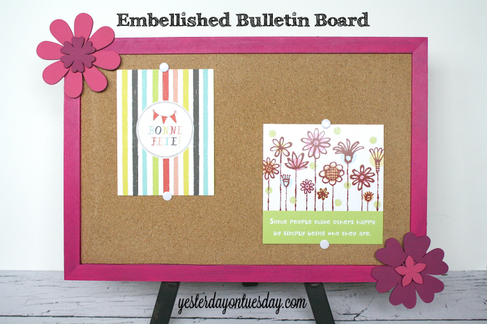 Update a plain bulletin board with paint and chipboard flowers from http://yesterdayontuesday.com #organizing