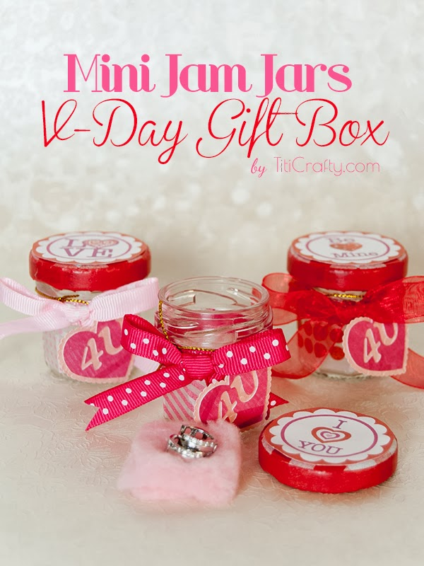 Mini-Jam-Jars-V-Day-Gift-Box-DIY-Tutorial from Titi Crafty