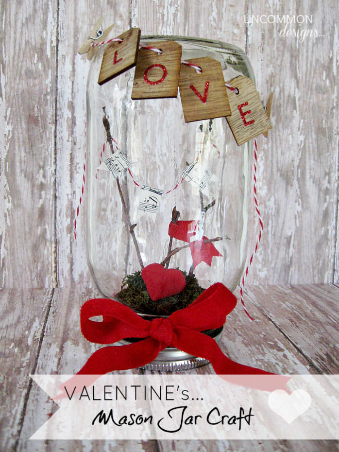 Valentine Mason Jar Craft by Uncommon Designs