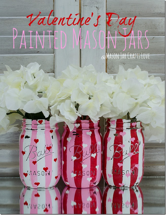 Valentine Painted Mason Jars from Mason Jar Crafts Love