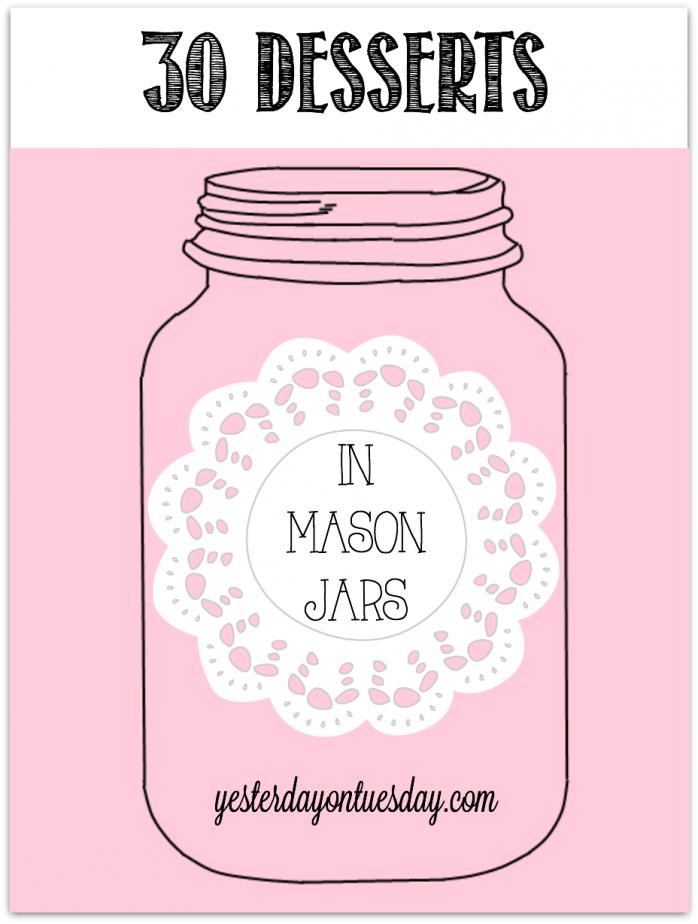 30 Desserts in Mason Jars #masonjars #desserts