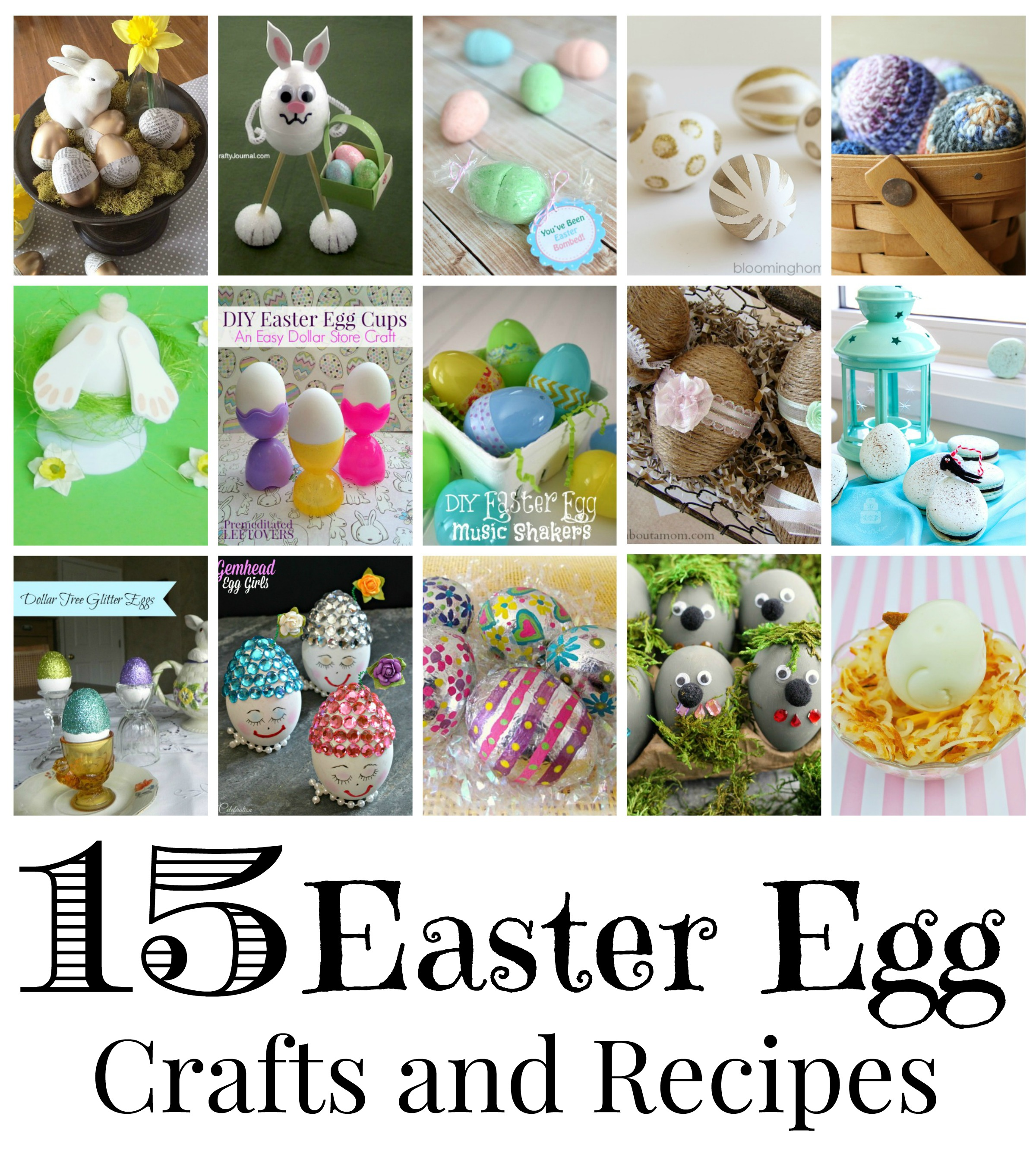 15 Easter Egg Crafts & Recipes
