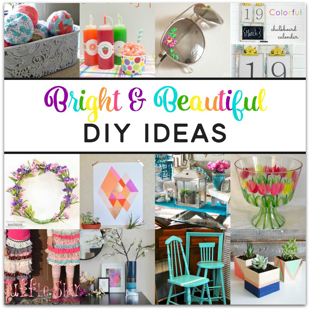 Bright and Beautiful DIY Ideas