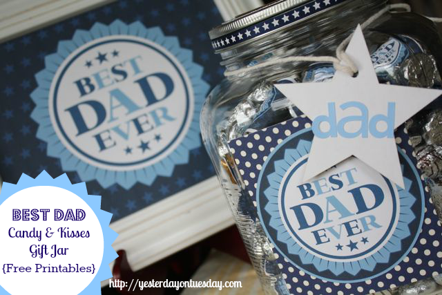 Best Dad Kisses and Candy in a Mason Jar, with free printables. Awesome gift for Father's Day!