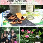 Tips for hosting a Summer White Wine Party