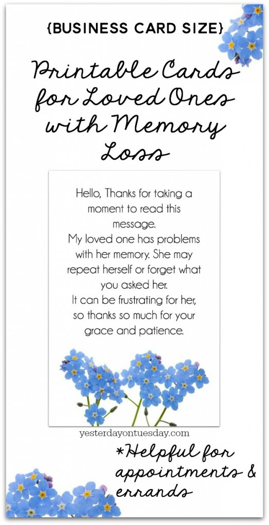 Printable Cards for Loved Ones with Memory Loss: Print and hand out at appointments and errands