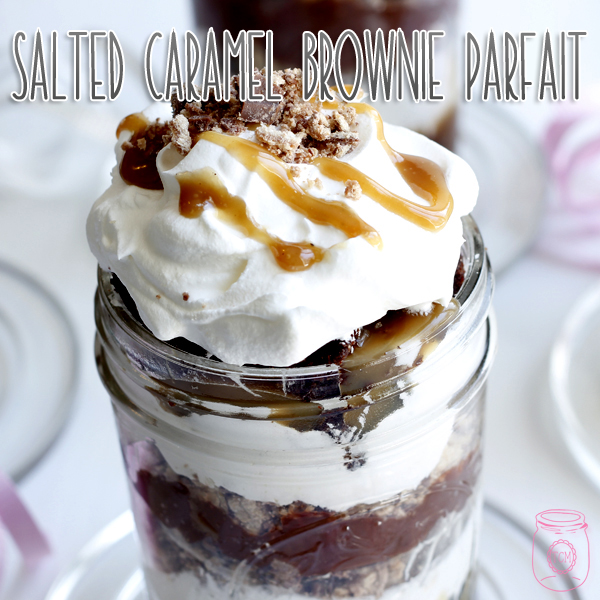 Salted Caramel Brownie Parfait