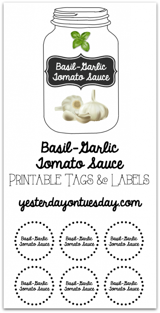Printable Tags and Labels for delicious Basil-Garlic Tomato Sauce Recipe and canning tips.